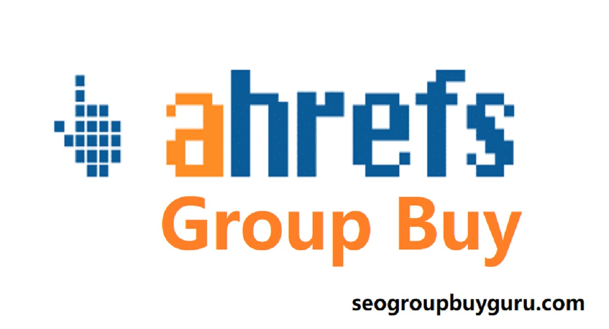 Ahrefs Group Buy – SEO Tools to Grow Your Search Traffic